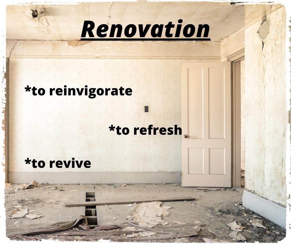 Renovating life