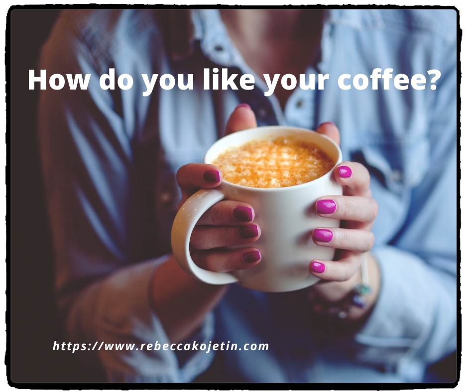 Time for yourself with a cup of coffee.